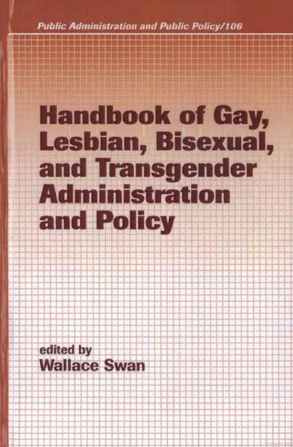 Handbook of gay administration and policy